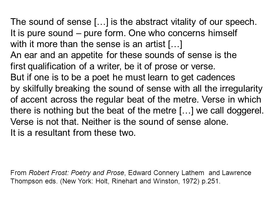 The sound of sense […] is the abstract vitality of our speech.